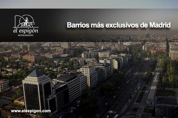 Barrios exclusivos dentro de Madrid